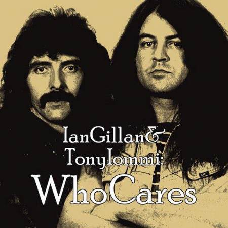 Whocares Ian Gillan Tony Iommi & Friends